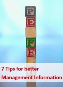 7 tips for better management information