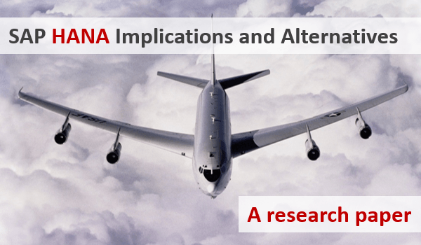 SAP HANA Implications and Alternatives, a research paper
