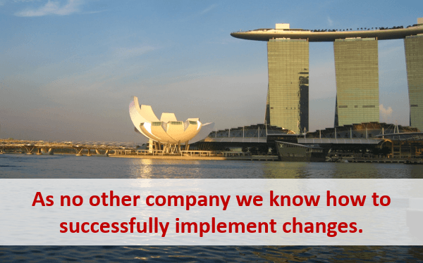 As no other company we know how to successfully implement changes.